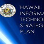 Hawaii Information Technology Strategic Plan